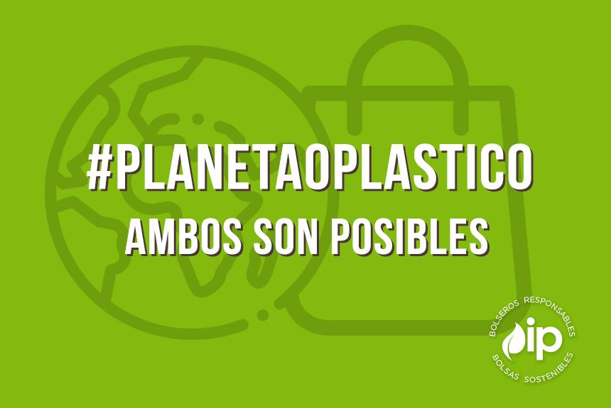 #PLANETAOPLASTICO: AMBOS SON POSIBLES