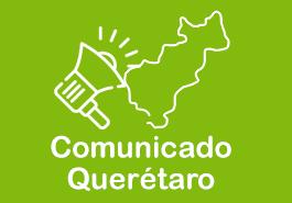 Comunicado Querétaro