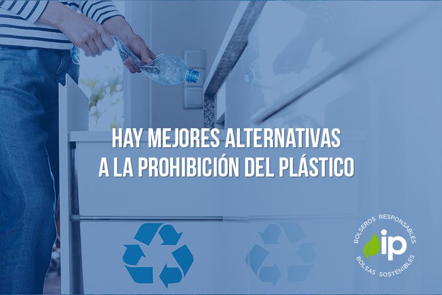 Alternativa a la prohibición del plástico