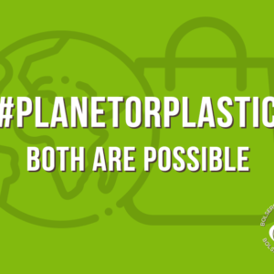 #PLANETORPLASTIC: BOTH ARE POSSIBLE