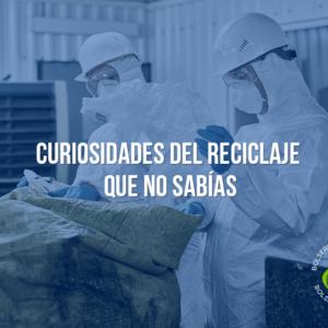 Curiosidades del reciclaje que no sabías